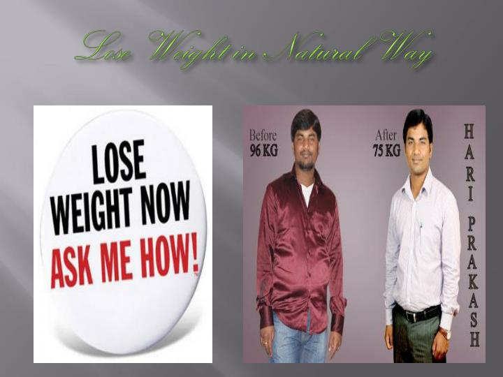 Lose weight in natural way