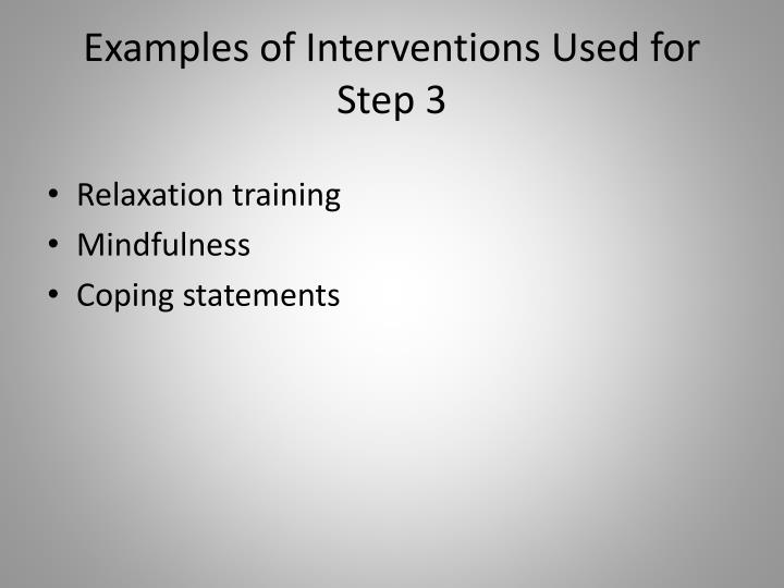 Examples of Interventions Used for Step 3