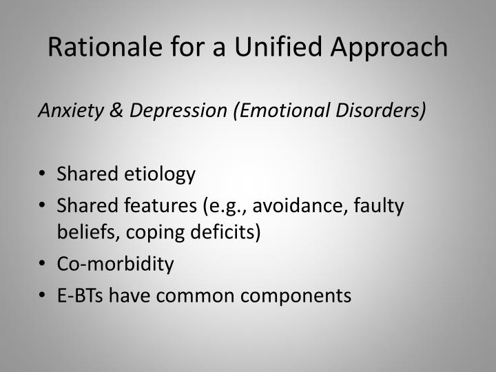 Rationale for a Unified Approach