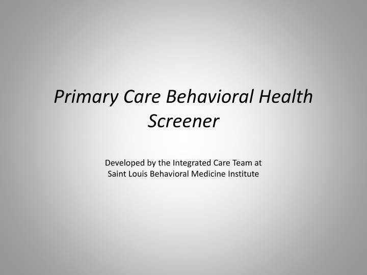 Primary Care Behavioral Health Screener