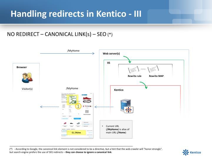 Handling redirects in Kentico - III