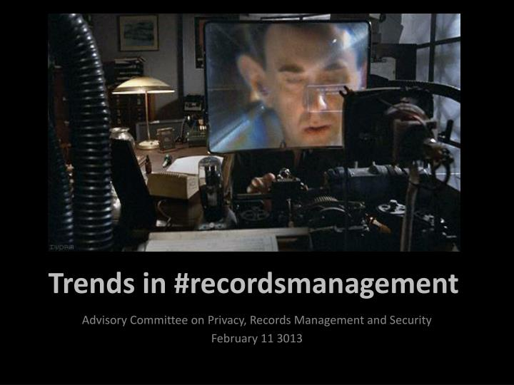 trends in recordsmanagement n.