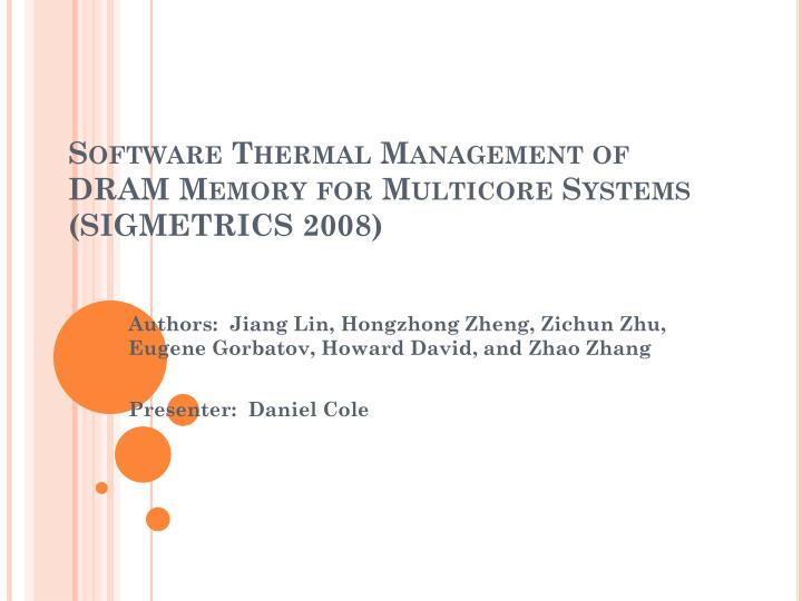 PPT - Software Thermal Management of DRAM Memory for
