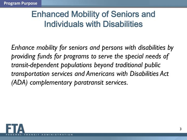 Enhanced mobility of seniors and individuals with disabilities1