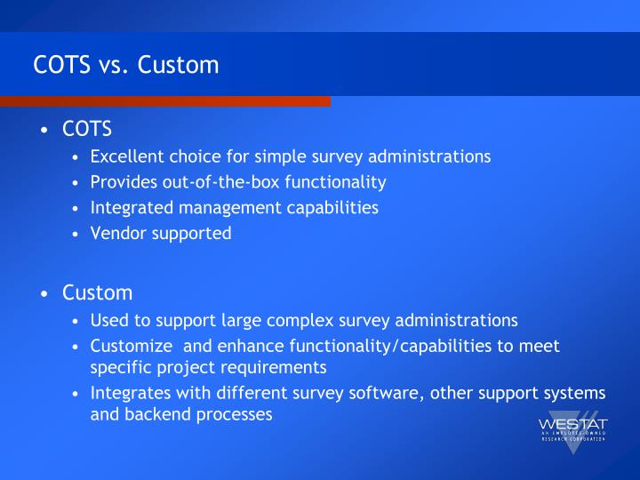 COTS vs. Custom