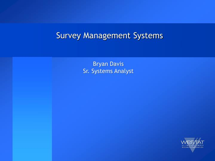 Survey management systems