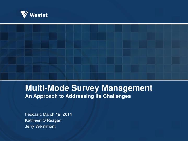 multi mode survey management an approach to addressing its challenges n.