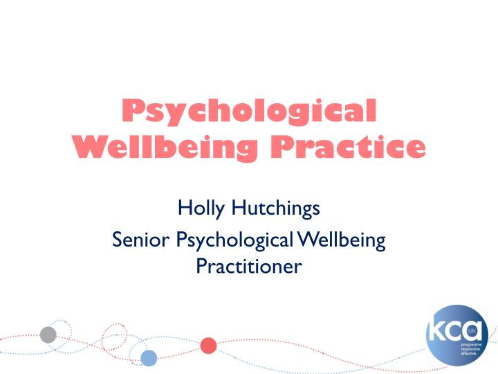 psychological wellbeing practice n.