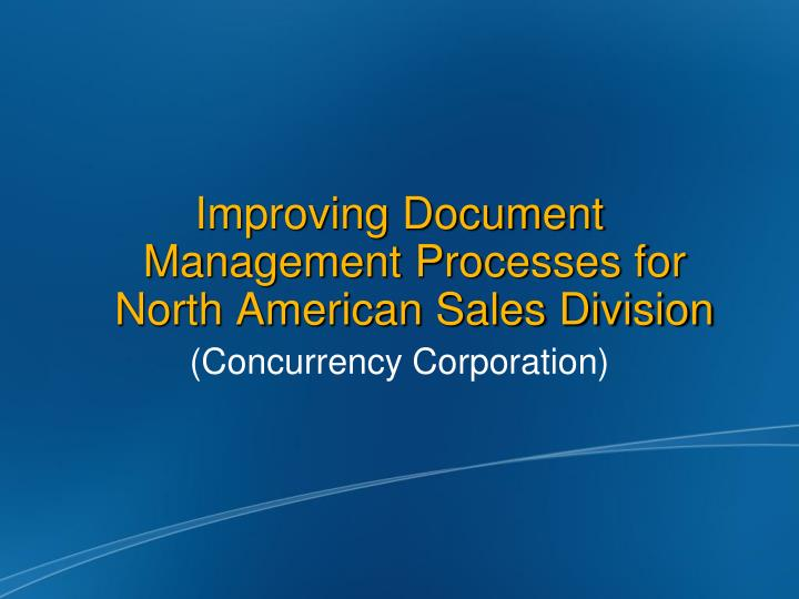 improving document management processes for north american sales division n.