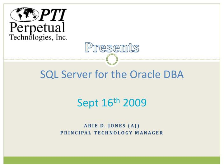 sql server for the oracle dba sept 16 th 2009 n.