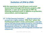 evolution of jfm to jfm