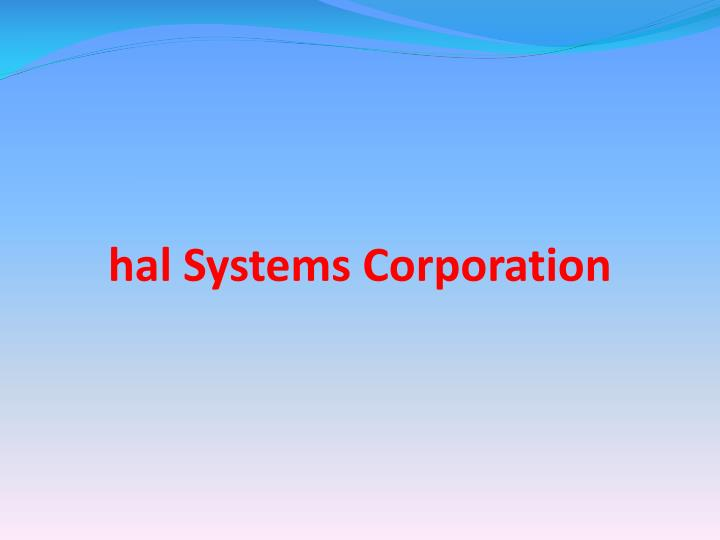 hal systems corporation n.