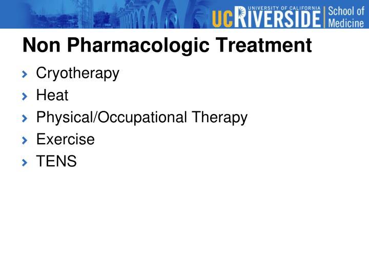 Non Pharmacologic Treatment