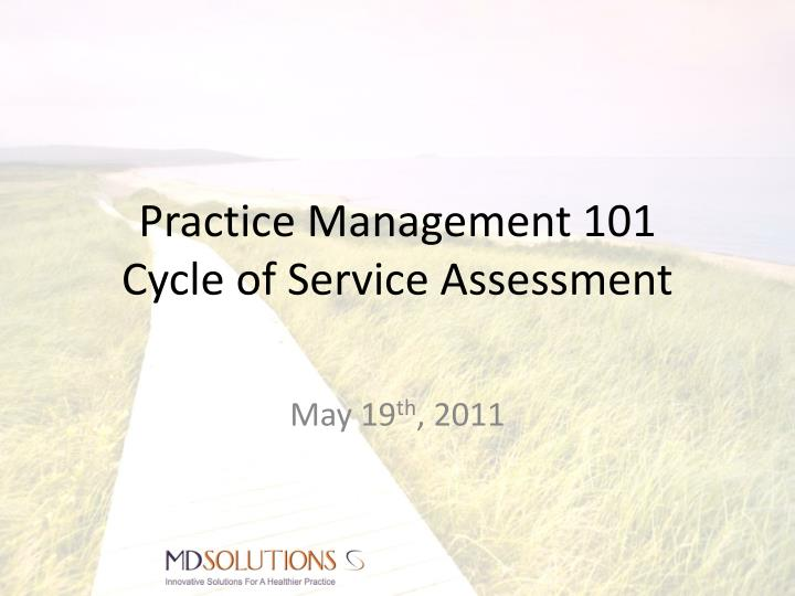 practice management 101 cycle of service assessment n.