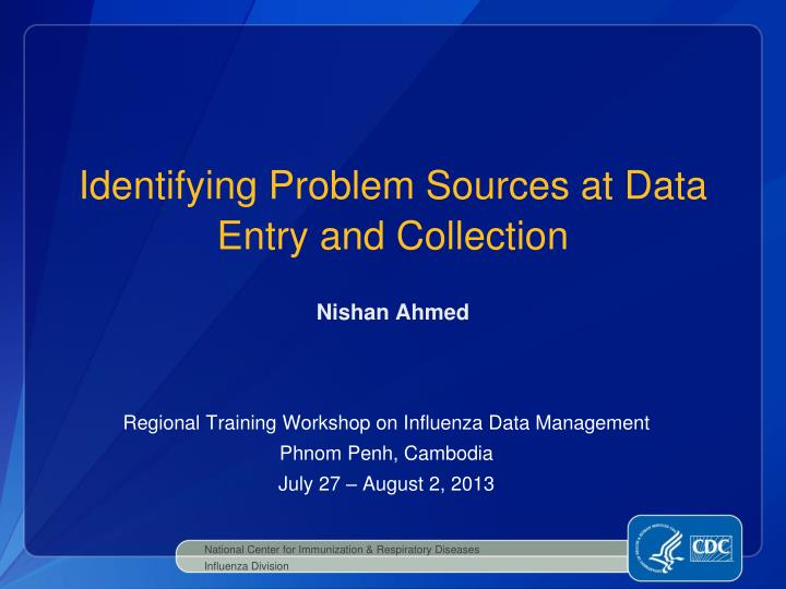 identifying problem sources at data entry and collection n.