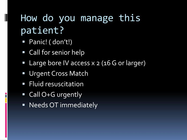 How do you manage this patient?