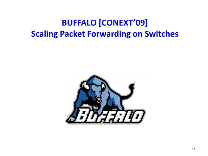 BUFFALO [CONEXT'09]