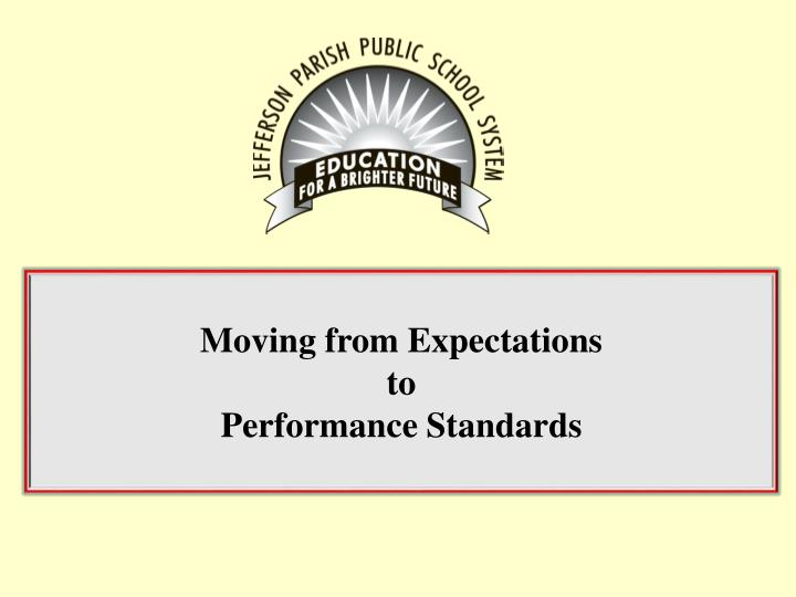 moving from expectations to performance standards n.