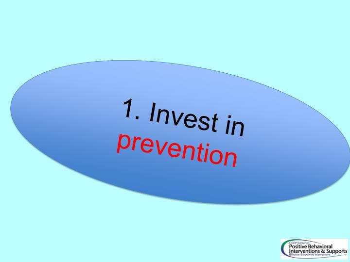 1. Invest