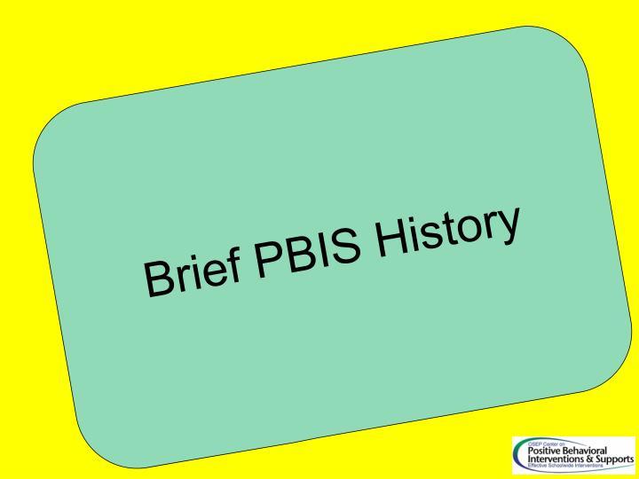 Brief PBIS History