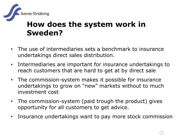 How does the system work in Sweden?