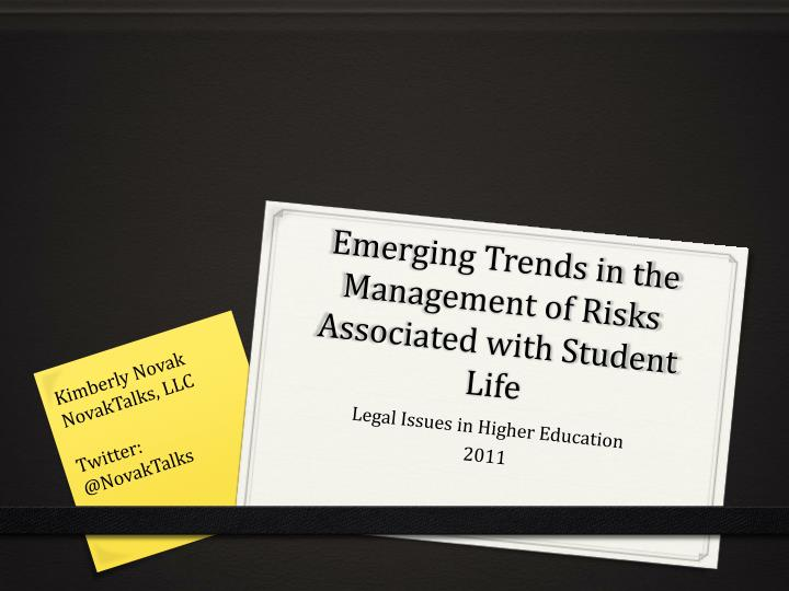 emerging trends in the management of risks associated with student life n.