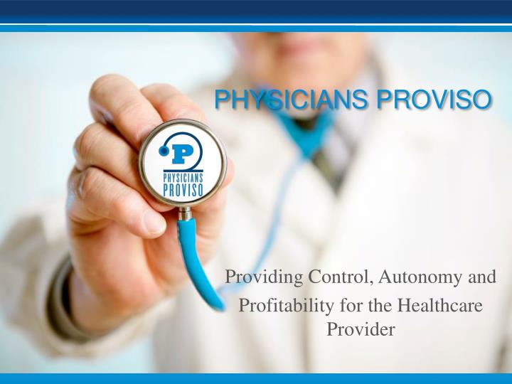 providing control autonomy and p rofitability for the healthcare p rovider n.