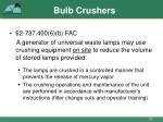 bulb crushers