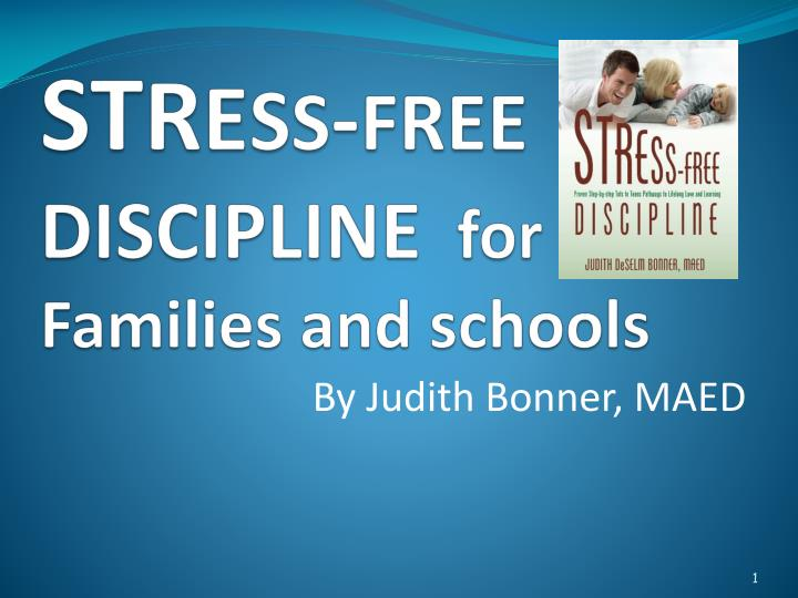 st r e s s free discipline for families and schools n.