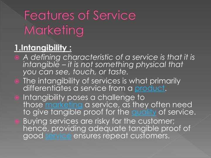 Features of Service Marketing