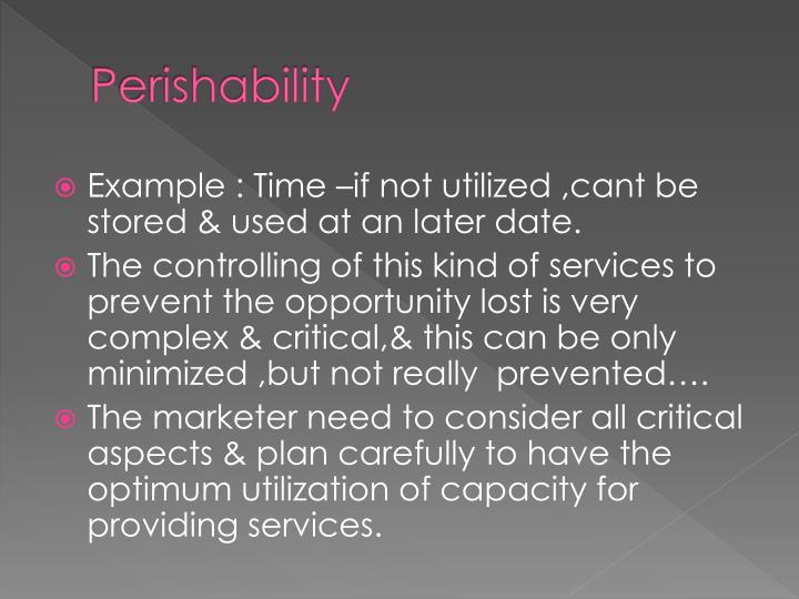 Perishability