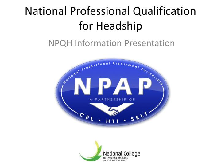 national professional qualification for headship n.