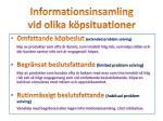 informationsinsamling vid olika k psituationer
