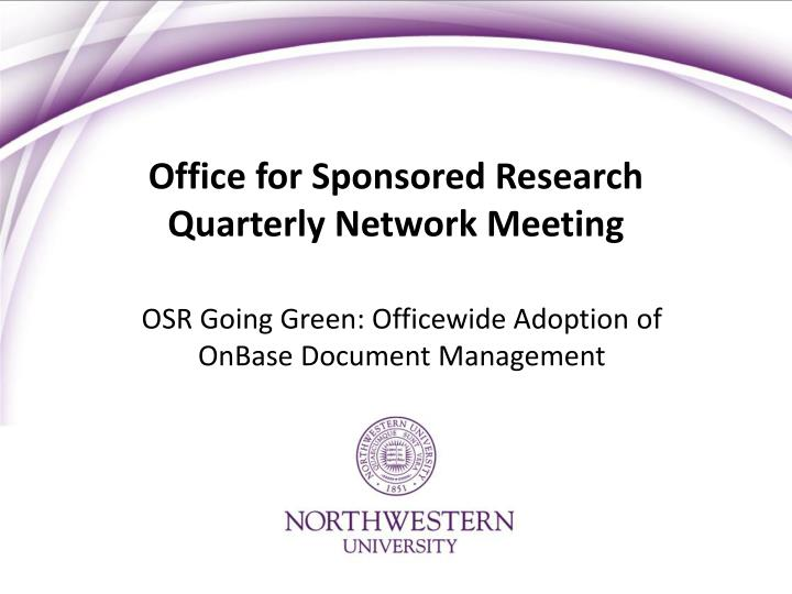 Office for sponsored research quarterly network meeting