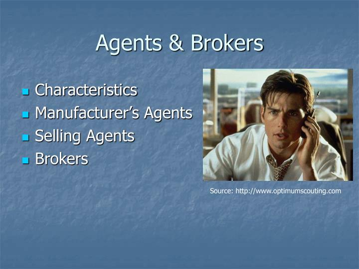 Agents & Brokers