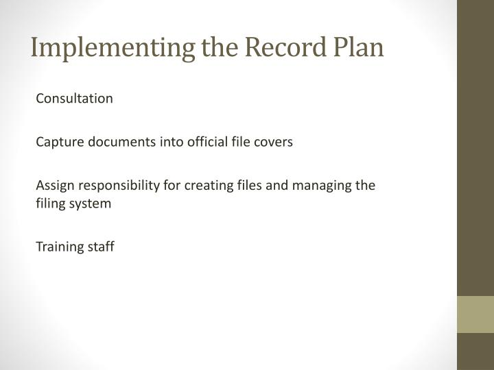 Implementing the Record Plan