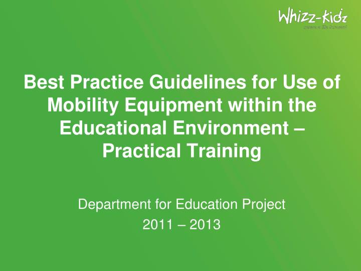 Best Practice Guidelines for Use of Mobility Equipment within the Educational Environment