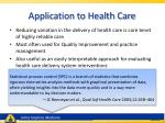 application to health care