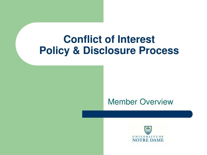 conflict of interest policy disclosure process n.