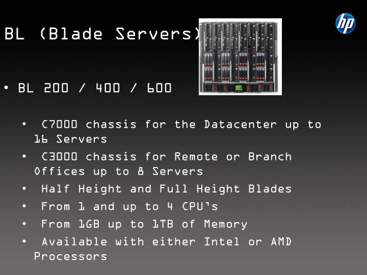 BL (Blade Servers)