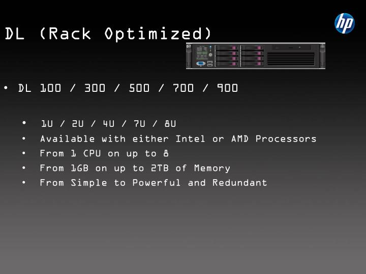 DL (Rack Optimized)