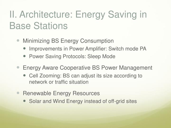 II. Architecture: Energy Saving in Base Stations