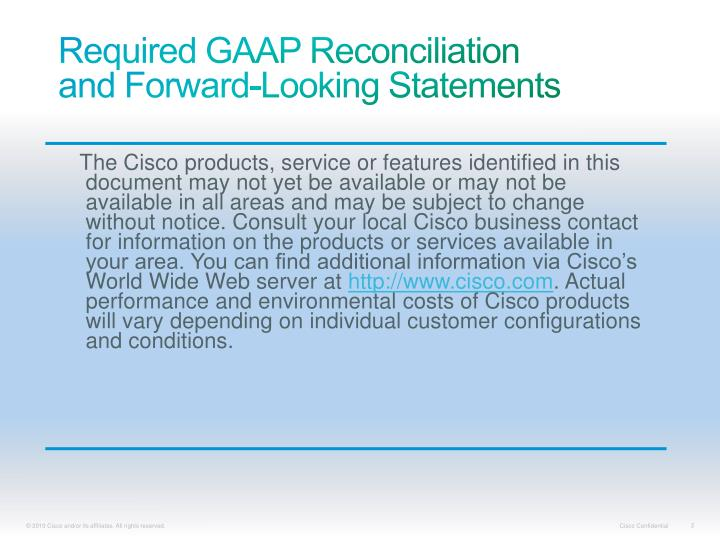 Required gaap reconciliation and forward looking statements