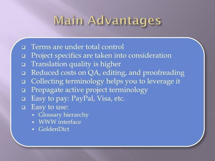 Main Advantages