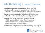 data gathering internal processes