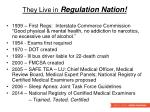 they live in regulation nation