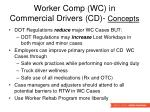 worker comp wc in commercial drivers cd concepts