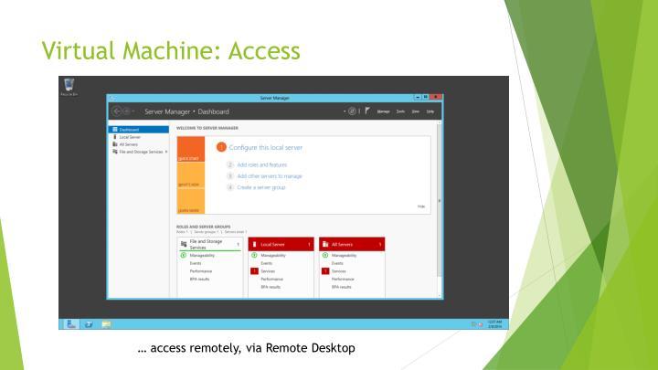Virtual Machine: Access