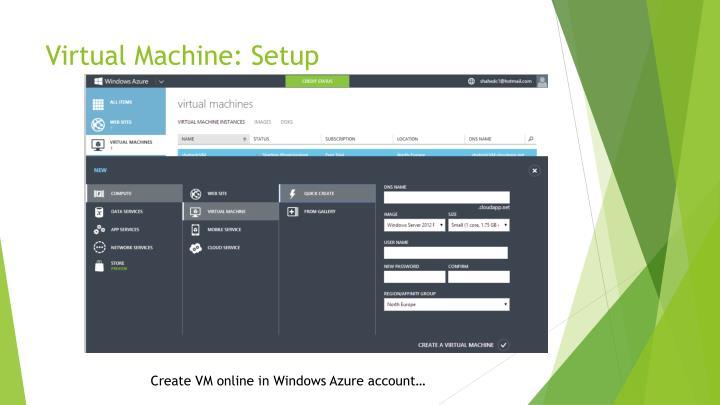 Virtual Machine: Setup