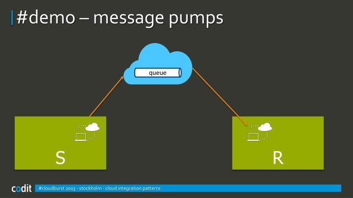 #demo – message pumps